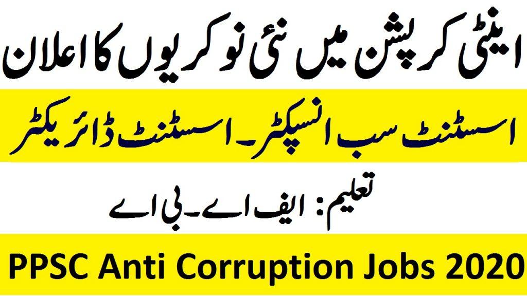 PPSC Anti Corruption Jobs 2020 PPSC Anti Corruption Jobs 2020 Apply Online