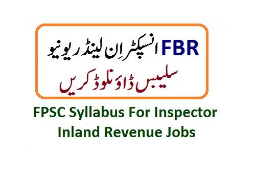 fpsc syllabus inspector inland revenue jobs 2021 fbr