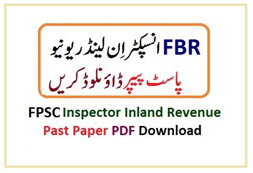 fpsc past papers inspector inland revenue jobs 2021 fbr